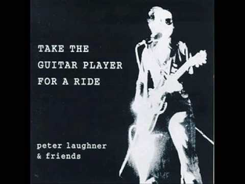 Peter Laughner, Take the Guitar Player for a Ride