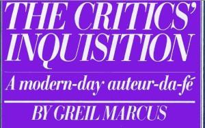 The Critics' Inquisition