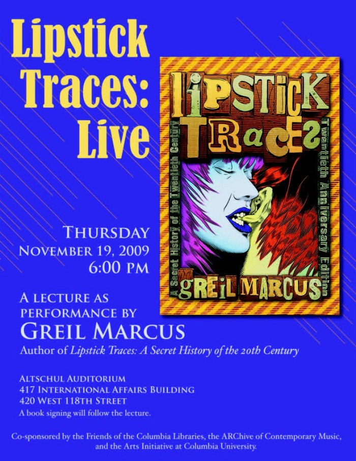 'Lipstick Traces' talk @ Columbia November 19, 2009