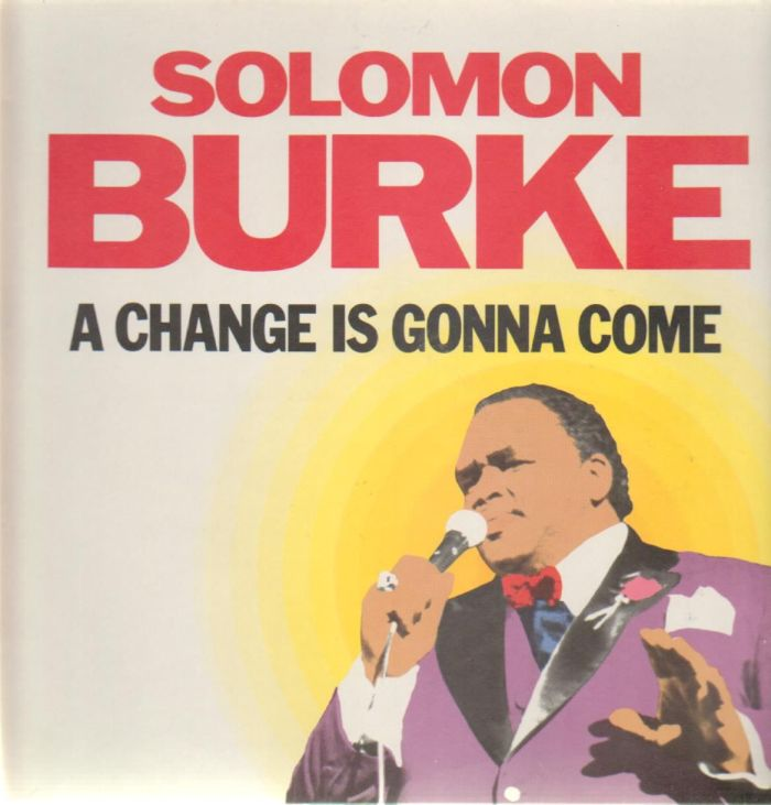 solomon_burke-a_change_is_gonna_come(1)